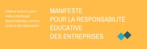 Image à la une de #EntrepriseEducation : Manifeste pour la Responsabilité Educative des Entreprises