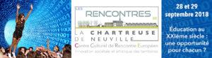 Image à la une de 28 et 29 septembre 2018 : Rencontres de la Chartreuse de Neuville : Education au XXIè siècle, une opportunité pour chacun?